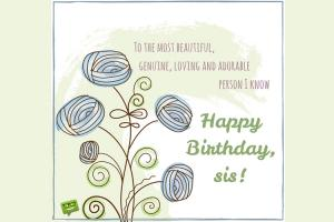 Birthday Wishes for Sister - Happy Birthday Sister Messages