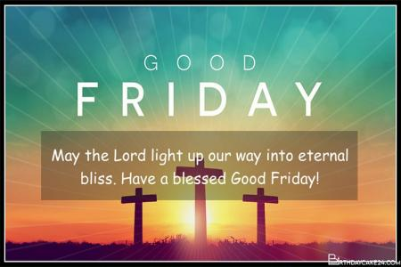 Best Good Friday Blessings Card Images