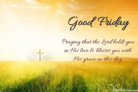 Make Personal Good Friday Greeting Cards Images
