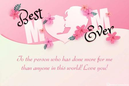 Best Mom Ever Card Images With Your Messages