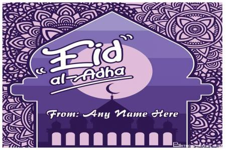 Create Eid Al Adha Cards With Name Picture