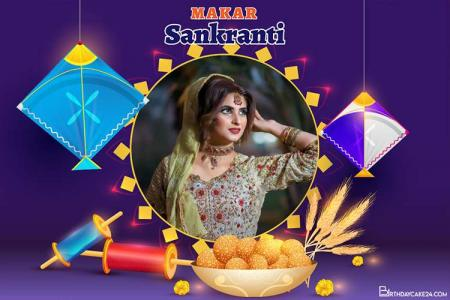 Create Online Photo Makar Sankranti  Wishes Card Pic