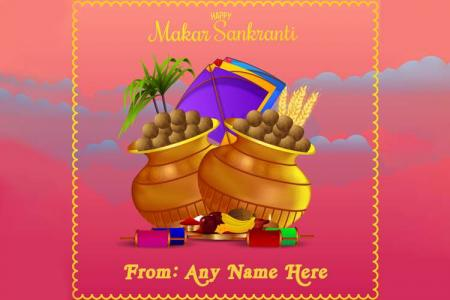 Happy Makar Sankranti Wishes Card With Name Edit