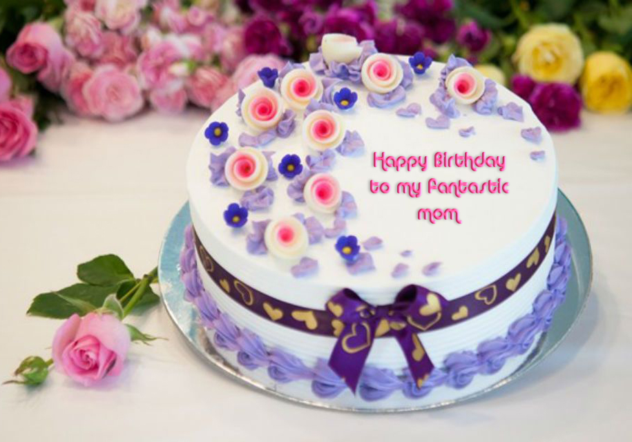 Happy Birthday, Mom! Birthday wishes for the Best Mother in the World