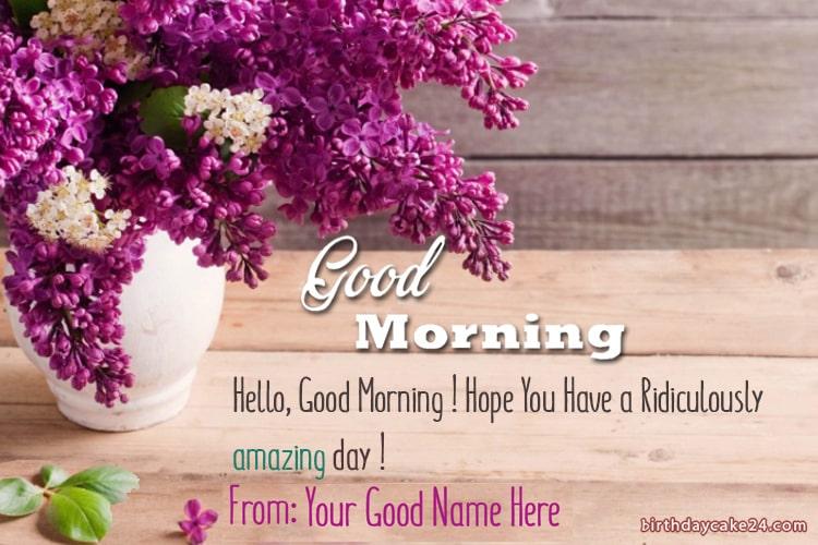 Write Name On Good Morning Flowers Greeting Card