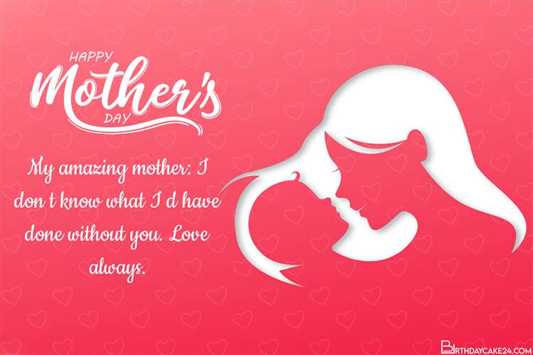 Latest Lovely Mother's Day Card With Your Wishes