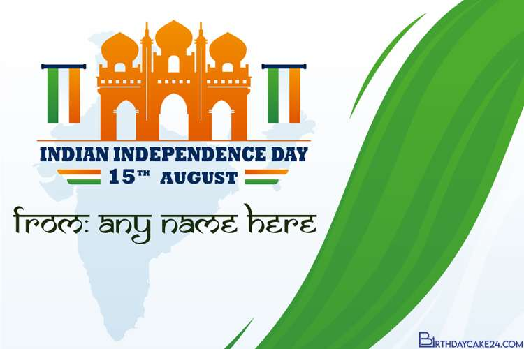 Free Happy Independence Day (India) Cards With Name Edit
