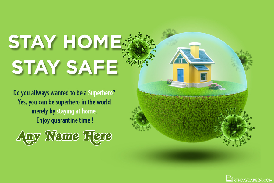 """""""Stay Home Stay Safe"""" Greeting Card With Name Edit"""